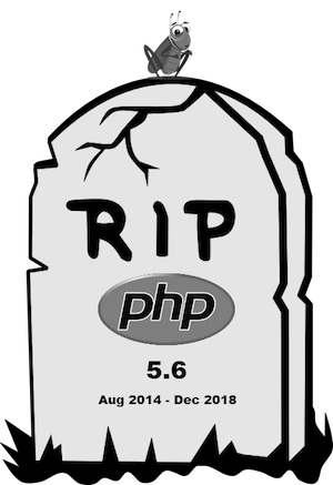 Rest in peace PHP 5.6